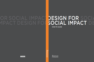 Design for Social Impact Guide and Design for Social Impact Workbook