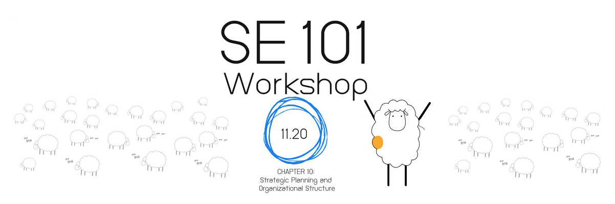 SE101: 10. Strategic Planning and organizational structure