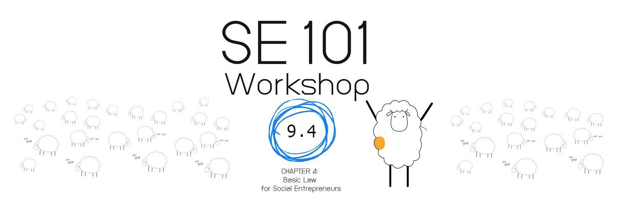 SE101: 4. Basic Law for Social Entrepreneurs